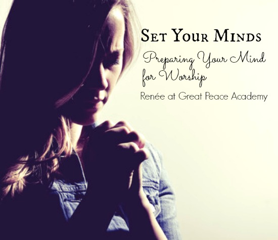 Set Your Minds: Prepare your Mind, Devotional Thoughts | Great Peace Academy