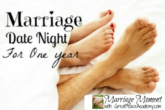 Marriage Date Night Ideas For a Year: Marriage Moment with Renée at Great Peace Academy