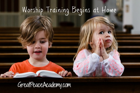 Worship training begins at home. Great Peace Academy