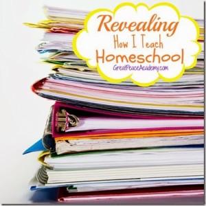 How I Teach Homeschool