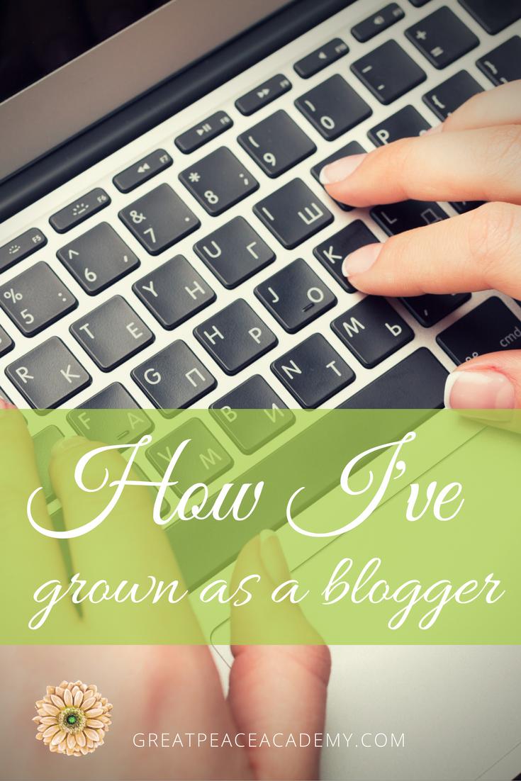 How I've Grown as a Blogger | GreatPeaceAcademy.com #ihsnet