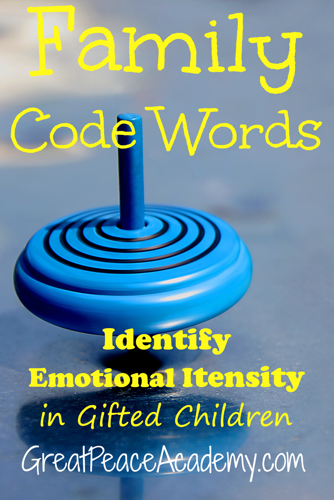 Family code words help gifted children identify emotional intensity