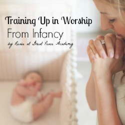 Training up in worship from infancy thumbnail
