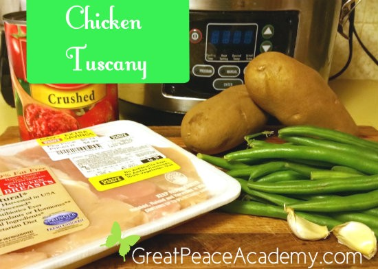 Easy Recipes for Crazy Busy Moms, Chicken Tuscany   Great Peace Academy